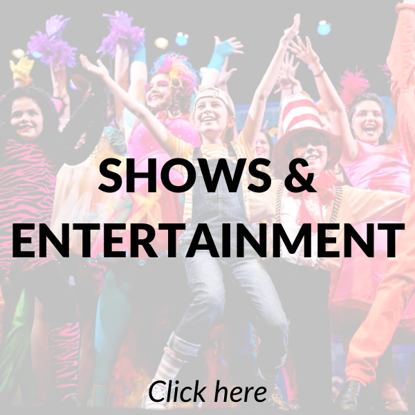 Shows & Entertainment