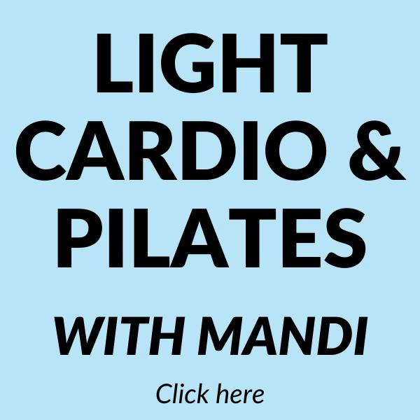 Light Cardio and Pilates with Mandi