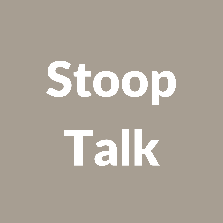 stoop talk