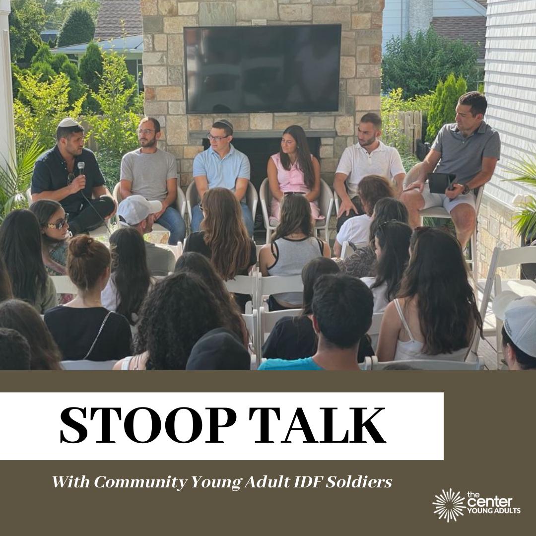 IDF Stoop Talk